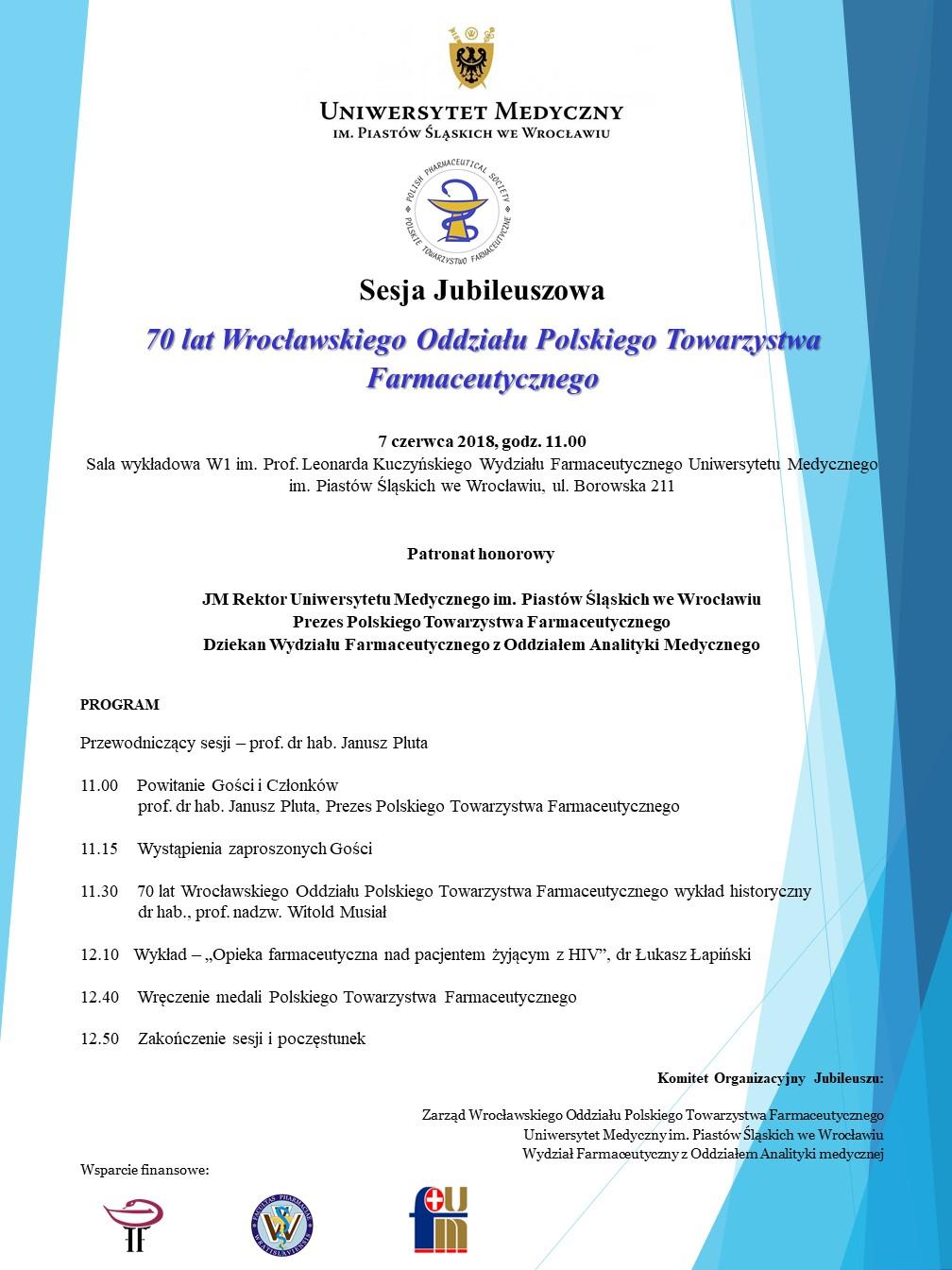 Sesja Jubileuszowa 70 lat Wrocławskiego Oddziału Polskiego Towarzystwa Farmaceutycznego